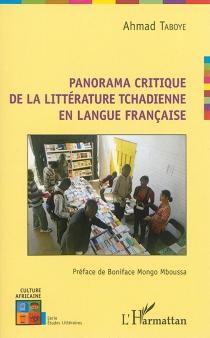 Panorama critique de la littérature tchadienne en langue française - AhmadTaboye