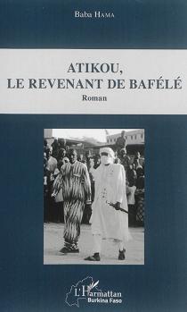 Atikou, le revenant de Bafélé - BabaHama