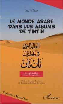 Le monde arabe dans les albums de Tintin - LouisBlin