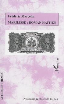 Marilisse : roman haïtien - FrédéricMarcelin