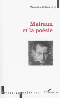 Malraux et la poésie - Mamadou AbdoulayeLy