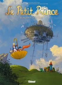 Le Petit Prince : les nouvelles aventures - JérômeBenoît