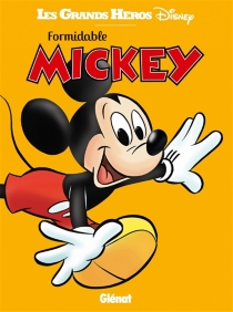 Formidable Mickey - Walt Disney company