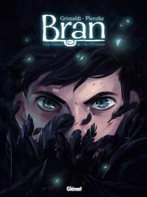 Bran : une histoire de l'île d'Errance - FloraGrimaldi