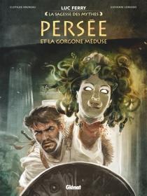 Persée et la Gorgone Méduse - ClotildeBruneau