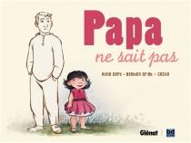 Papa ne sait pas - Cécile