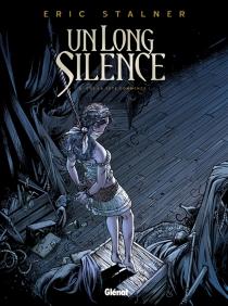 Un long silence - ÉricStalner