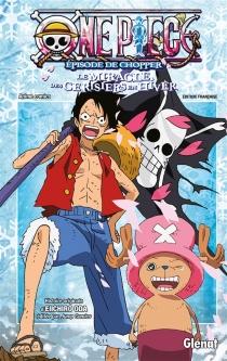 One Piece : épisode de Chopper : le miracle des cerisiers en hiver - EiichiroOda