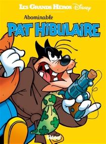Abominable Pat Hibulaire - Walt Disney company