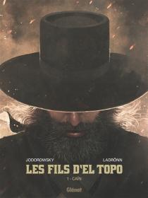 Les fils d'El Topo - AlexandroJodorowsky