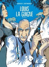 Louis la Guigne | Episode 3 - Jean-PaulDethorey