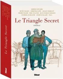Le triangle secret : intégrale - DidierConvard