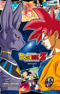Dragon Ball Z : battle of gods - Akira Toriyama