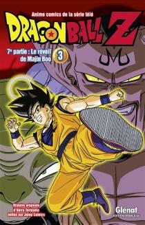 Dragon ball Z : 7e partie, le réveil de Majin Boo - AkiraToriyama