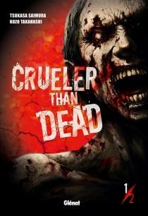 Crueler than dead - TsukasaSaimura