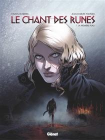 Le chant des runes - Jean-CharlesPoupard