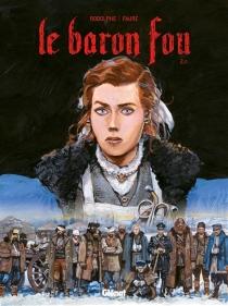 Le baron fou - MichelFaure