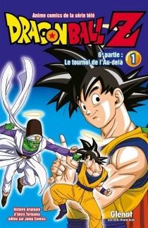 Dragon ball Z : 6e partie, le tournoi de l'au-delà - AkiraToriyama