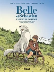 Belle et Sébastien, l'aventure continue - JulietteSales
