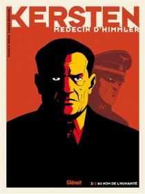 Kersten, médecin d'Himmler - FabienBedouel