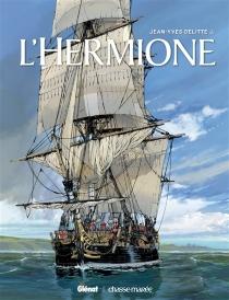 L'Hermione - Jean-YvesDelitte