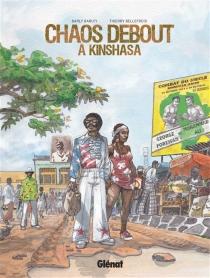 Chaos debout à Kinshasa - BarlyBaruti