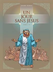 Un jour sans Jésus - NicolasJuncker