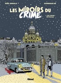 Les miroirs du crime - NoëlSimsolo