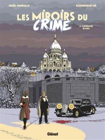 Les miroirs du crime - DominiqueHé