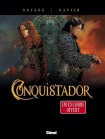 Conquistador : coffret tomes 3 et 4 - JeanDufaux