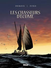 Les chasseurs d'écume : coffret cycle 1 - FrançoisDebois