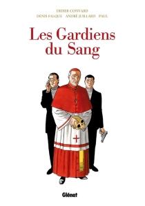 Les Gardiens du sang : intégrale - DidierConvard