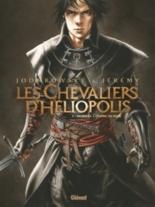 Les chevaliers d'Héliopolis - AlexandroJodorowsky, Jérémy