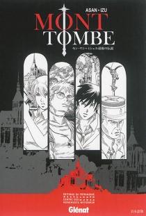 Mont Tombe : la dernière légende du Mont-Saint-Michel : (version japonaise) - Izu