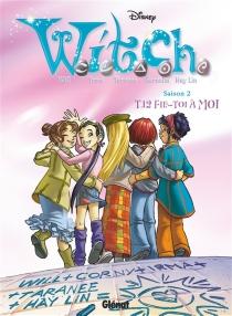 Witch : saison 2 - Walt Disney company