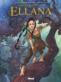 Ellana| La quête d'Ewilan - Lylian