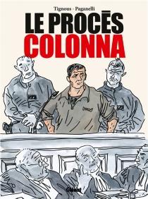 Le procès Colonna - Paganelli