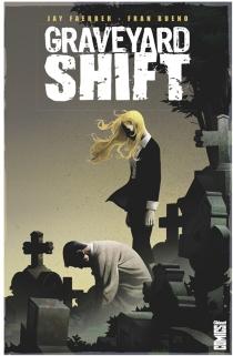 Graveyard shift - FranBueno