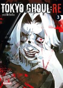 Tokyo ghoul Re - SuiIshida