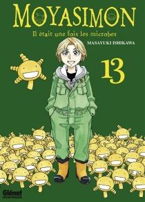 Moyasimon : il était une fois les microbes - MasayukiIshikawa