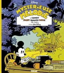 Une mystérieuse mélodie ou Comment Mickey rencontra Minnie - Cosey
