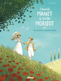 Edouard Manet et Berthe Morisot : une passion impressionniste - MarieJaffredo