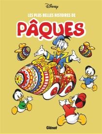 Les plus belles histoires de Pâques - Walt Disney company