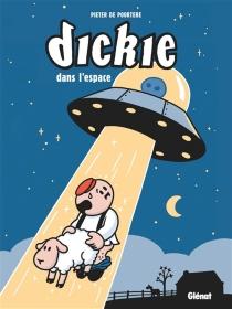 Dickie dans l'espace - PieterDe Poortere