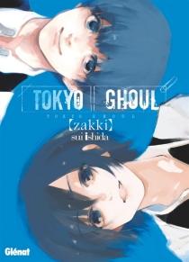 Tokyo ghoul : zakki - SuiIshida