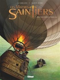 Les maîtres saintiers - Laurent-FrédéricBollée