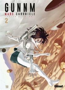 Gunnm : Mars chronicle - Yukito Kishiro