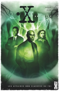The X-Files archives : les affaires non classées du FBI - CharlieAdlard