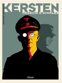Kersten, médecin d'Himmler : coffret - FabienBedouel