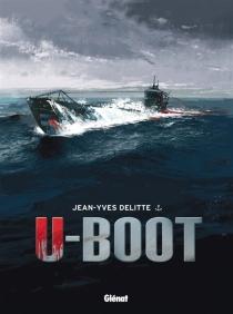 U-Boot : coffret - Jean-YvesDelitte